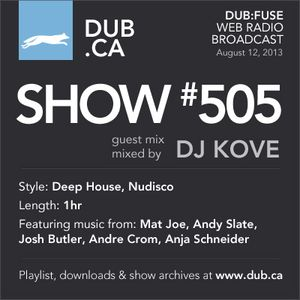 DUB:fuse Show #505 (August 12, 2013)