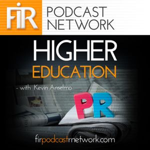 FIR on Higher Education #51: Nurturing Relationships with the Media