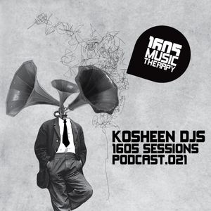 1605 Podcast 021 with Kosheen DJs