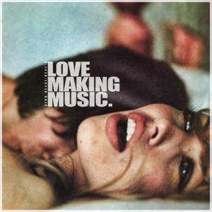 #04/12 Love Making Music