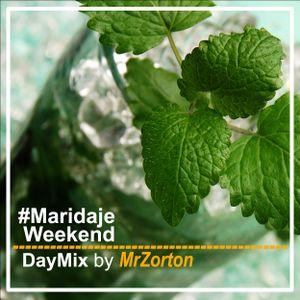 #Maridaje Weekend DayMix by MrZorton