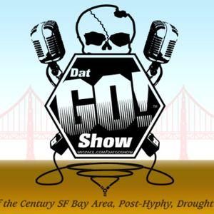 Dat Go! Show - Episode #027