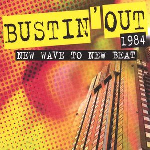 Mike Maguire's Bustin' Out Mix '1984: New Wave To New Beat' classic cuts from 1984