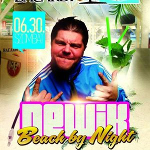 Newik & Basics - Live @ Riviera Beach Mosonmagyaróvár Bacardi Beach By Night 2012.06.30.