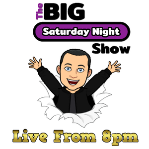 The Big Saturday Night Show 11-07-2020