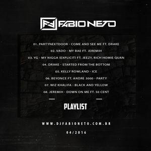 Hip Hop - Mixed by DJ Fabio Neto (04/2016)