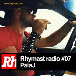 RhymastRadio #07 - PaiaJ