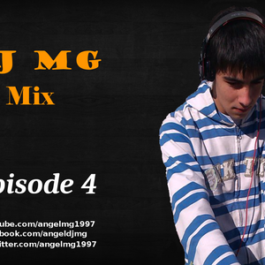 DJ MG Mix (Episode 4)