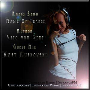 Vito von Gert pres. Magic Of Trance 70 (Guest Mix by Katy Rutkovski)