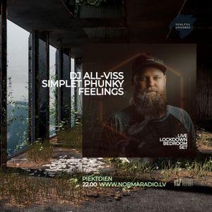 Simplet Phunky Feelings (Live Lockdown Bedroom Set) by DJ ALL-VISS