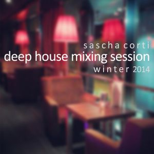 Sascha Corti - Deep House Session Winter 2014