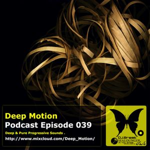 Deep Motion Podcast 039