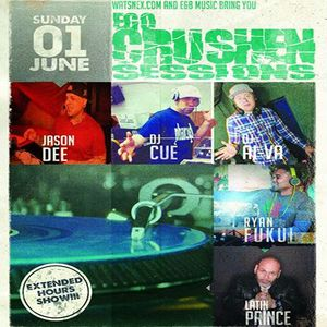 RyStylez, DJ Ai-Va, DJ Cue and Latin Prince - Ego Crushen Sessions Vol 62