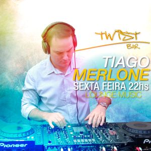Dj Tiago Merlone - One night on Twist Bar (Complete)