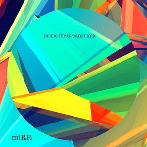 miRR - Music for Dreams