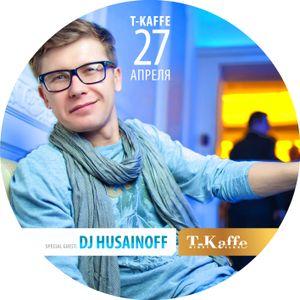DJ HUSAINOFF - T-Kaffe PARTY 2013