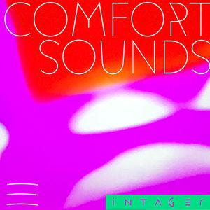 Comfort Sounds 3 by Intager Dec 2020