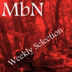 MbN - Weekly Selection 02