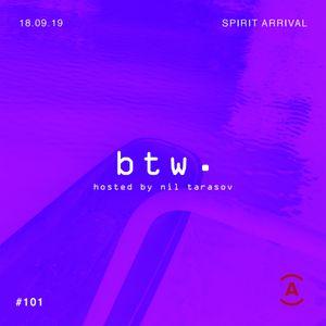 btw. Нила Тарасова — 18/09/2019 — Spirit Arrival