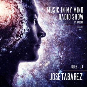 Jose Tabarez - Music In My Mind 070 [05 July 2017] on hujujuj.com