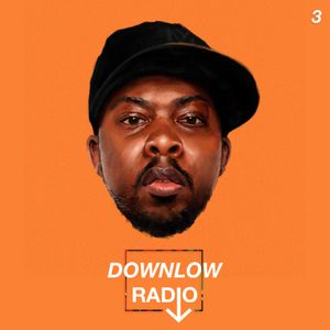 DOWNLOW RADIO: Episode 03