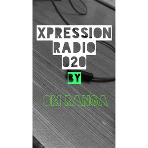 Xpression Radio Mix 020 (Resident DJ Om Ranga)