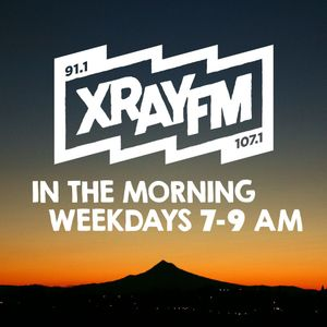 XRAY in the Morning, with guest cohost Tara Dublin!