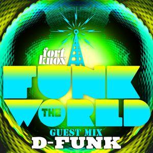 D-Funk presents Funk The World 47