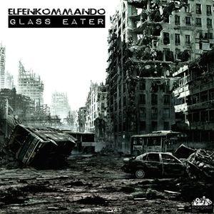 MAN0006 - ELFENKOMMANDO - Glass eater EP