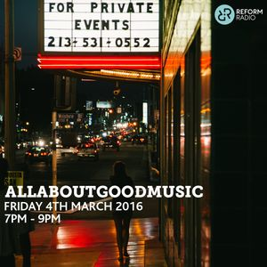AllAboutGoodMusic 4th March 2016
