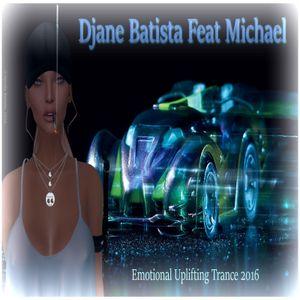Emotional Uplifting Trance-Djane Batista Feat Michael