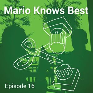 Episode 16 - Mario Develops an Happ