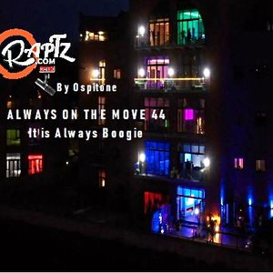 Always on The Move 44 | It's Always Boogie w. Ospitone