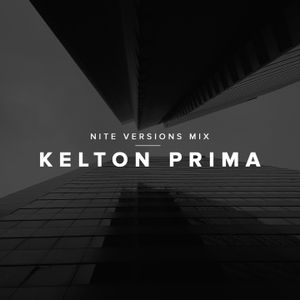 Kelton Prima — Nite Versions Mix