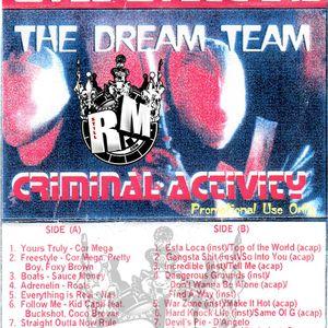 The Dream Team - Criminal Activity