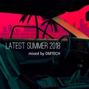 Latest Summer 2018