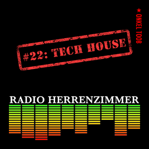 Radio Herrenzimmer #22: Tech House (Psycho G's Wedding March)