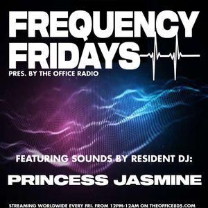 Princess Jasmine - Frequency Fridays #1