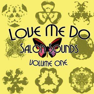Love Me Do Hair Boutique - Salon Sounds - Vol.01