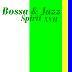 Bossa & Jazz Spirit #17/2