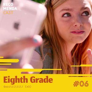 #06 - Eighth Grade