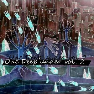 One Deep under vol.2