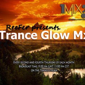 ReeFer - Trance Glow Mx 012 on 1Mix Radio (14.2.2013)