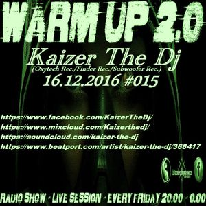 Warm UP #015 Rind radio 16.12.2016 Kaizer The Dj