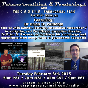 Paranormalities & Ponderings featuring guest Dr. Brian D. Parsons!