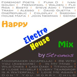 Happy Electro House Mix by Stronos