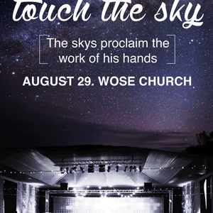 Touch the Sky || Rome Ulia (WOSE Church) || 29 August 2015