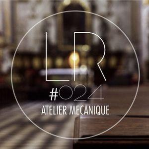 Electric Lorem Podcast 024 set by Atelier Mécanique