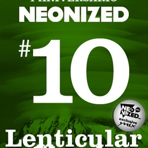 Neonized Spring MAXtape part 10: Lenticular Clouds