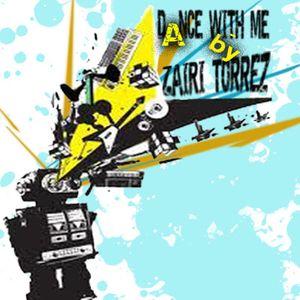 Dance with me @ mixing by ZAIRITORREZ 320kbit